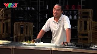 [Vua đầu bếp] Bò nướng ống tre - bị loại vì quá thật thà