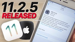 iOS 11.2.5 and Jailbreak Updates! 11.2.5 Features & HomePod!! (What's New)