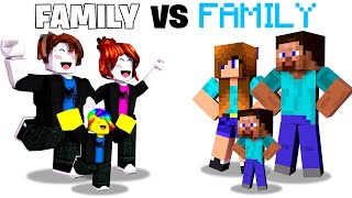 FAMILY vs FAMILY - Roblox or Minecraft - Who is the BEST?