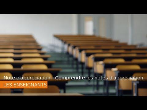 Note d'appréciation - Comprendre les notes d'appréciation - Les enseignants