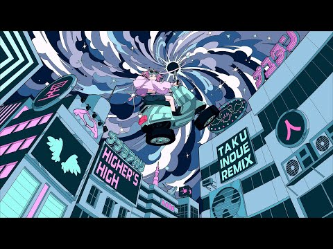 Higher's High (TAKU INOUE Remix) (short ver.) / ナナヲアカリ