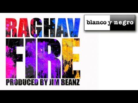 Raghav - Fire (Official Audio)