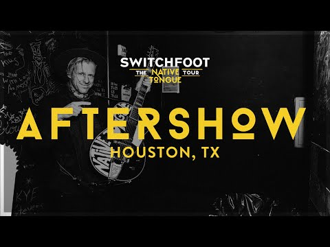 AFTERSHOW- LIVE FROM HOUSTON!