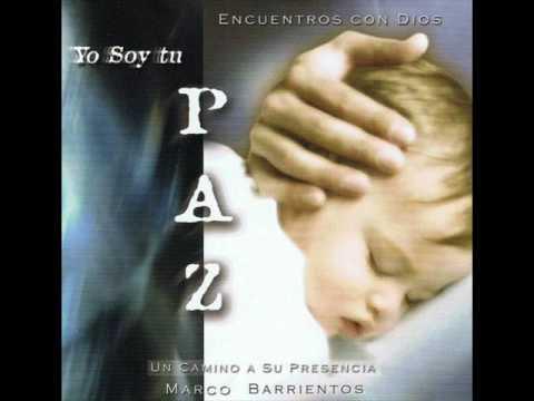 Marco Barrientos - 08 Descansa en mí  (Yo soy tu paz )