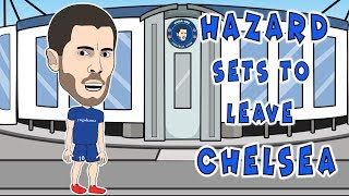 Hazard sets to leave Chelsea.