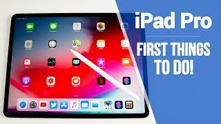 iPad Pro (2018) - First 13 Things to Do!