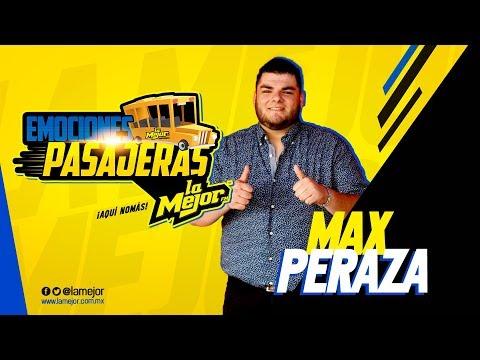 Emociones pasajeras con Max Peraza (Ya no vives en mi)