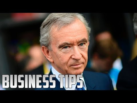 Bernard Arnault's Top 8 Business Tips