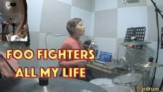 [10th cover video] Foo Fighters - All my life || drum cover || jirungdrum