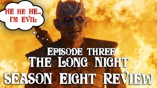 Game of Thrones Season 8 EP3 (The Long Night) Review, Critiques, Analysis