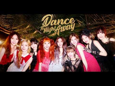 Twice(두번) - Dance the night away(밤 춤을 추다.) 1 hour loop( 1 시간 루프)