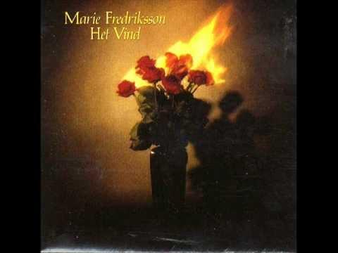 Marie Fredriksson - Dot Blaser En Vind