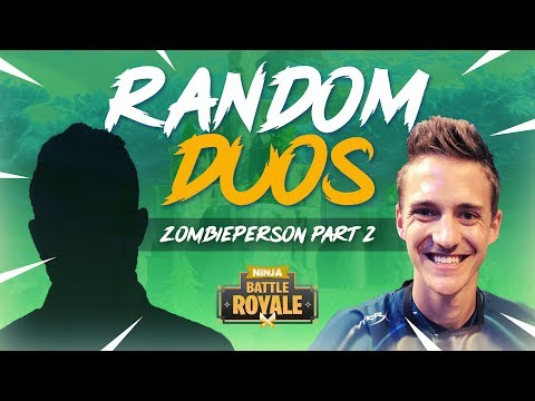 Mom, Im Going Tilted With Ninja! - ZombiePerson Part 2 - Fortnite Battle Royale Gameplay