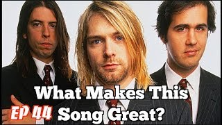 What Makes This Song Great? Ep.44 NIRVANA (2)