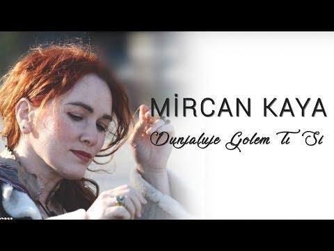 Mircan - Dunjaluce Golem Tı Si / The World and Its People You're Great