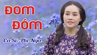 Đom Đóm - Phi Nga (Official MV) | Tuyệt Phẩm Bolero Nghe Là Nhớ