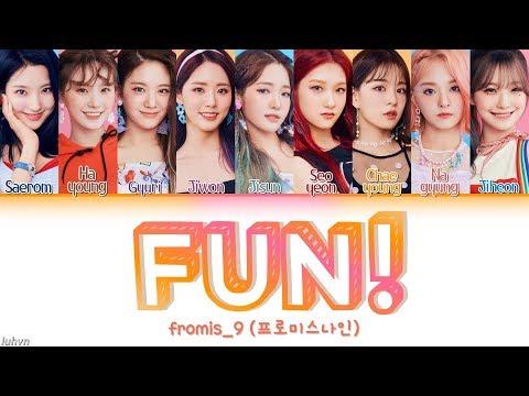 fromis_9 (프로미스나인) – 'FUN!' LYRICS [HAN|ROM|ENG COLOR CODED] 가사