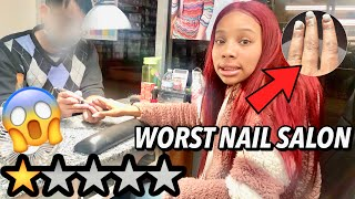 GOING TO THE WORST RATED NAIL SALON IN MY CITY *1 Star* (OMG..)