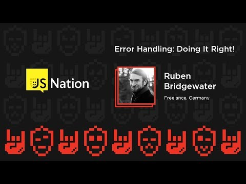 Error handling: doing it right! – Ruben Bridgewater