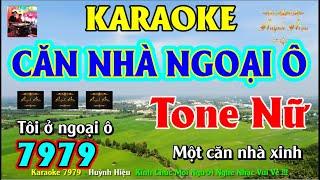 Karaoke 7979 Căn Nhà Ngoại Ô Nhạc Sống Tone Nữ || Hiệu Organ Guitar 7979 || Beat Chất Lượng Cao