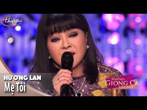 Hương Lan - Mẹ Tôi | Những Giọng Ca Tiếp Nối