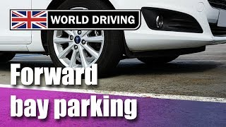 How to do forward bay parking - UK driving test manoeuvres
