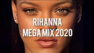 RIHANNA MEGAMIX [2020] grandes hits enganchados