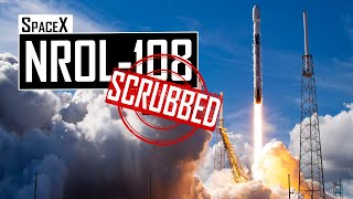 SpaceX NROL-108 Top Secret Satellite Launch 🔴 Live [DEC 17 SCRUB]