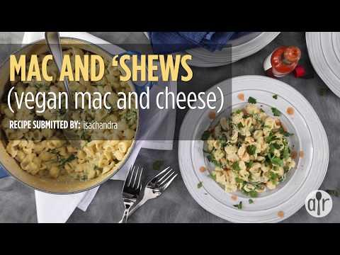 How to Make Mac and 'Shews (Vegan Mac and Cheese)   Dinner Recipes   Allrecipes.com