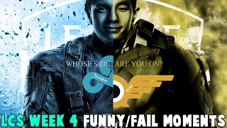 LCS WEEK 4 FUNNY/FAIL MOMENTS - 2017 Spring Split