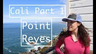 CALIFORNIA CAMPING: San Francisco, Point Reyes Hostel & Lighthouse- Adventure Travel: Part 1/6-pwfin