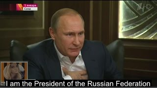 """Putin: """"I am not your friend, I am the President of Russia"""""""