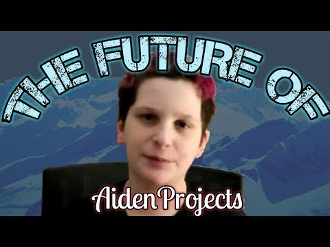 The Future Of Aiden Projects