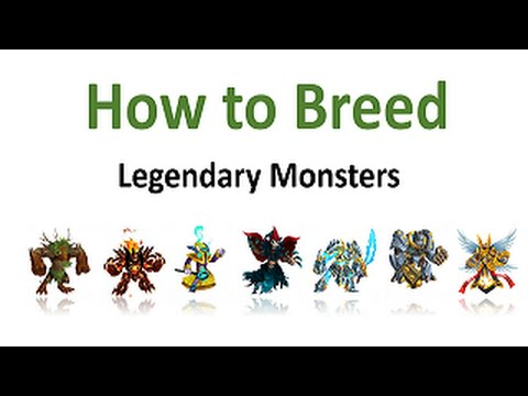 How to Breed Legendary Monster Legends