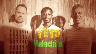 YéYo - Malachite et Sans relâche