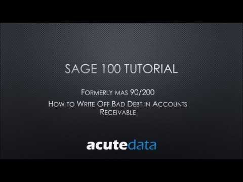 Sage 100 How to Write Off Bad Debt in Accounts Receivable