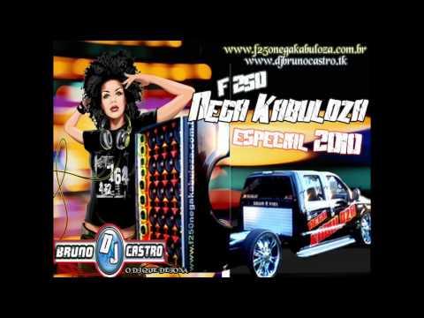 Baixar CD F250 Nega Kabuloza Especial 2010 DJ Bruno Castro |CD Completo|