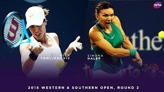 Simona Halep vs. Ajla Tomljanovic | Western & Southern Open Round 2 | WTA Highlights