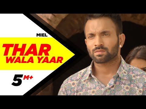 Thar Wala Yaar (Full Video) Dilpreet Dhillon