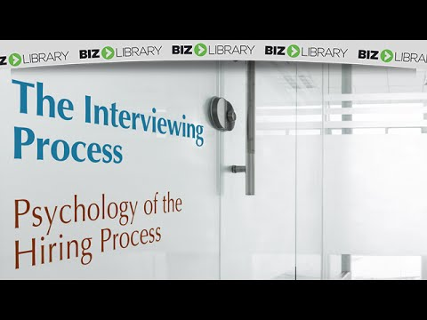 The Psychology of the Hiring Process