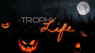 Trophy Life Halloween Special