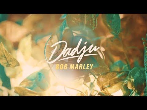 DADJU - Bob Marley (Clip Officiel)