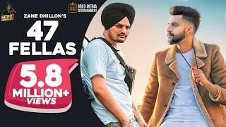 47 Fellas – Zane Dhillon