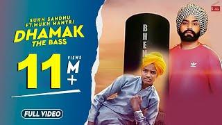 Dhamak – Sukh Sandhu – Mukh Mantri