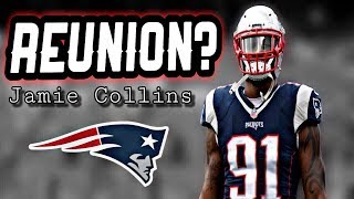 Patriots likely to sign Jamie Collins