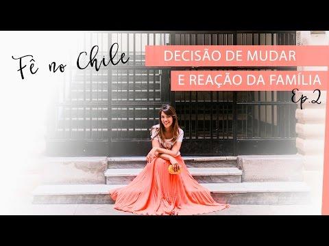 Porque decidi ir p/ Chile & Reação da Família - Ep.2 | #FêNoChile