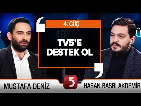 #CANLI | 4. Güç'te #TV5eDestekOl | Mustafa Deniz – Hasan Basri Akdemir