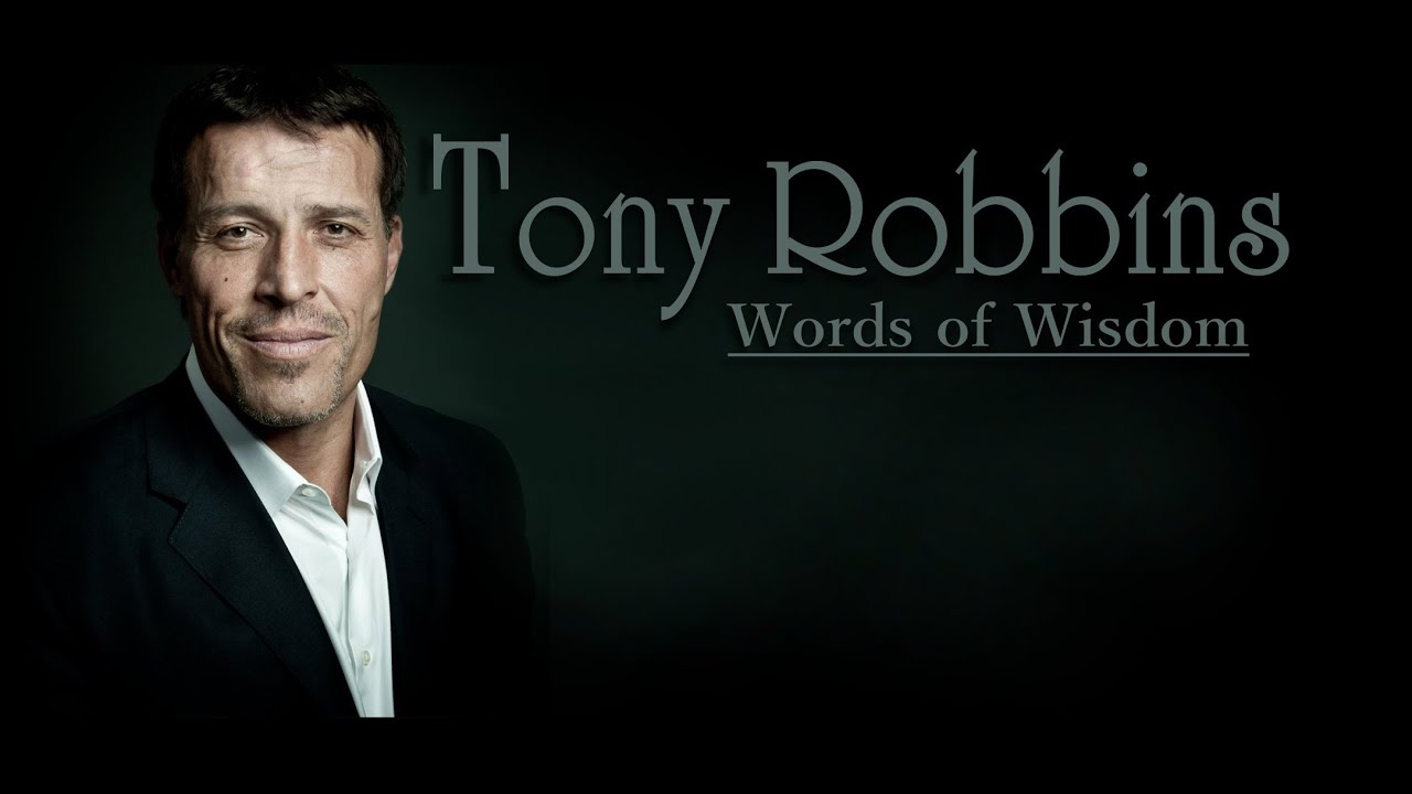 Words Of Wisdom: Words Of Wisdom: Tony Robbins' Compilation