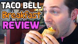 Taco Bell Breakfast Menu REVIEW