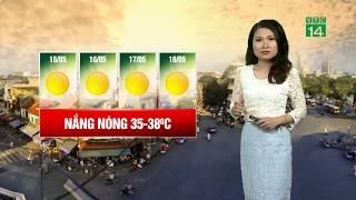 VTC14   Thời tiết cuối ngày 18/05/2018   Nắng nóng có xu hướng dịu đi tại Bắc bộ